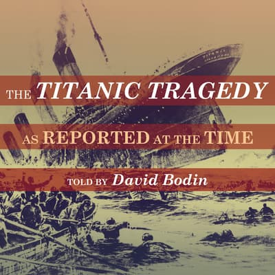 The Titanic Tragedy by The London Times  audiobook