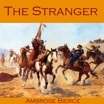 The Stranger by Ambrose Bierce audiobook