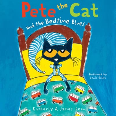 Pete the Cat and the Bedtime Blues by Kimberly Dean audiobook