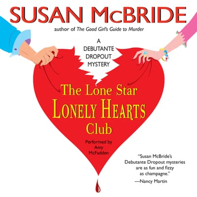 The Lone Star Lonely Hearts Club by Susan McBride audiobook
