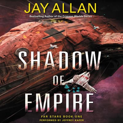Shadow of Empire by Jay Allan audiobook