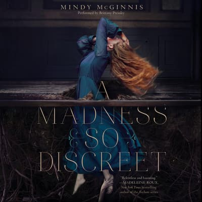A Madness So Discreet by Mindy McGinnis audiobook