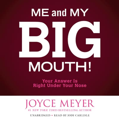 Me and My Big Mouth! by Joyce Meyer audiobook