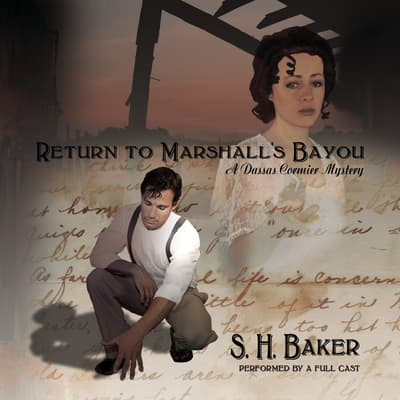 Return to Marshall's Bayou by S. H.  Baker audiobook
