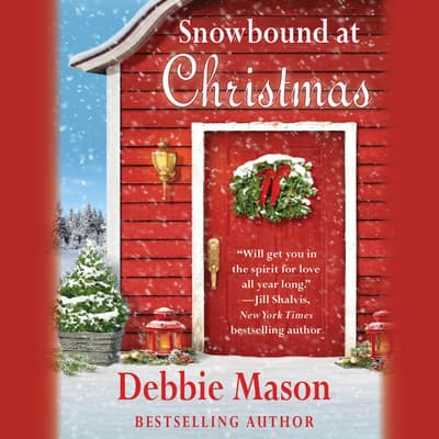 Snowbound at Christmas by Debbie Mason audiobook