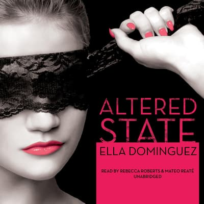 Altered State by Ella Dominguez audiobook