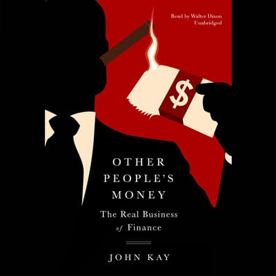 Other People's Money by John Kay audiobook