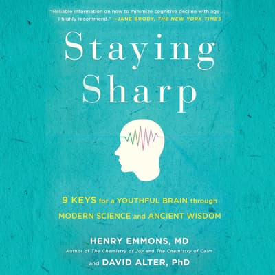 Staying Sharp by Henry  Emmons audiobook