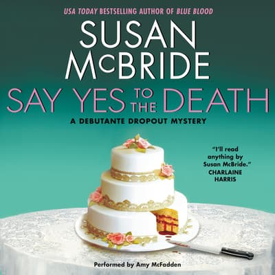 Say Yes to the Death by Susan McBride audiobook