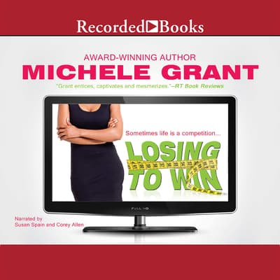 Losing to Win by Michele Grant audiobook