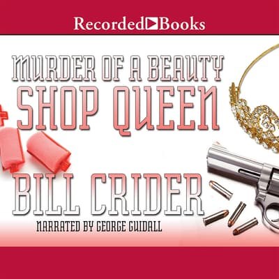 Murder of a Beauty Shop Queen by Bill Crider audiobook
