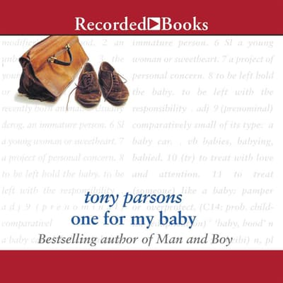 One for My Baby by Tony Parsons audiobook