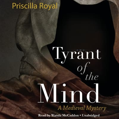 Tyrant of the Mind by Priscilla Royal audiobook