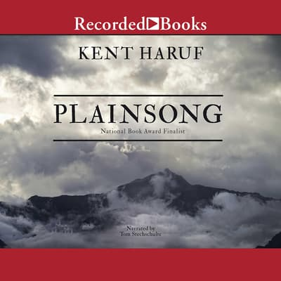 Plainsong by Kent Haruf audiobook