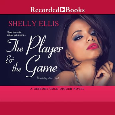 The Player & the Game by Shelly Ellis audiobook
