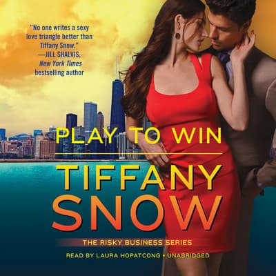 Play to Win by Tiffany Snow audiobook