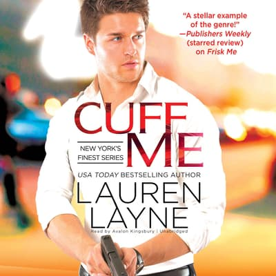 Cuff Me by Lauren Layne audiobook