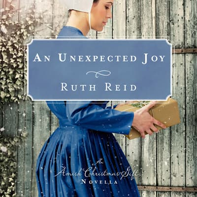 An Unexpected Joy by Ruth Reid audiobook