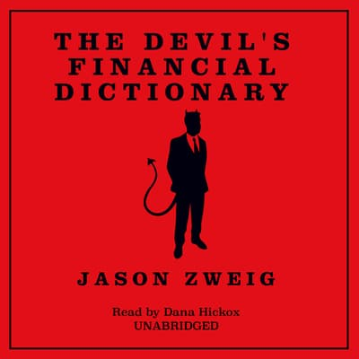 The Devil's Financial Dictionary by Jason Zweig audiobook