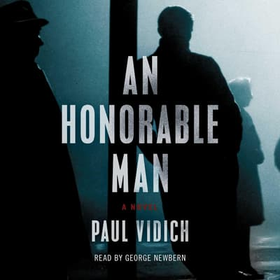 An Honorable Man by Paul Vidich audiobook