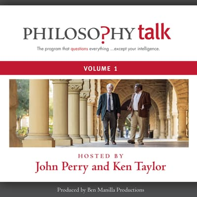 Philosophy Talk, Vol. 1 by John Perry audiobook