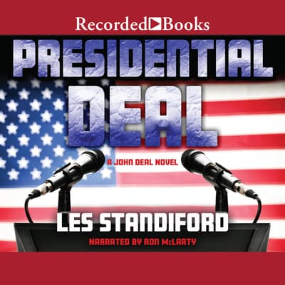 Presidential Deal by Les Standiford audiobook