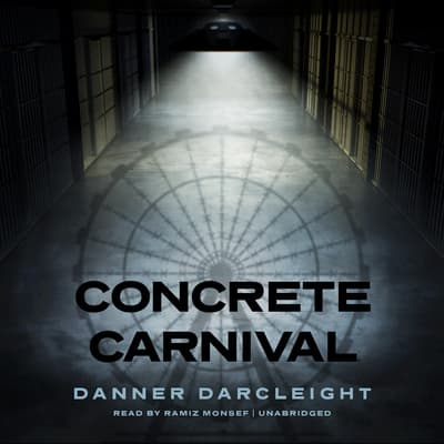 Concrete Carnival by Danner Darcleight audiobook