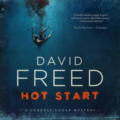 Hot Start by David Freed audiobook