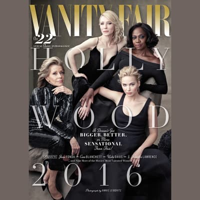 Vanity Fair: 2016 Hollywood Issue by Vanity Fair audiobook