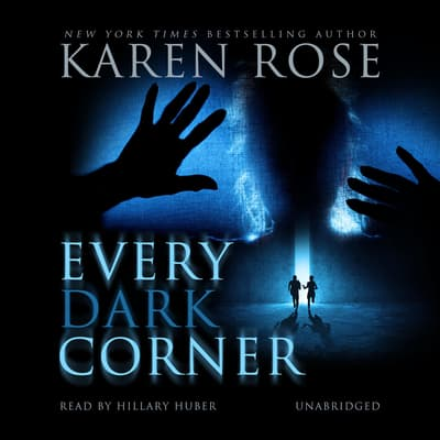 Every Dark Corner by Karen Rose audiobook