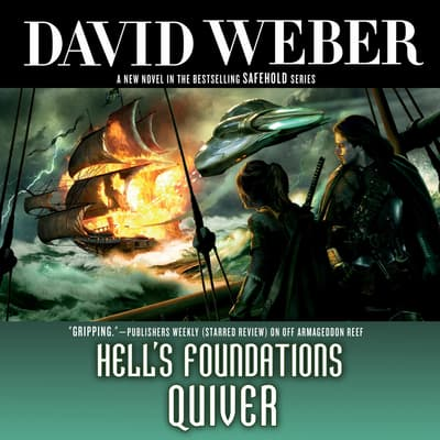 Hell's Foundations Quiver by David Weber audiobook