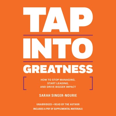 Tap into Greatness by Sarah Singer-Nourie audiobook
