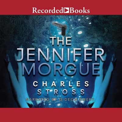 The Jennifer Morgue by Charles Stross audiobook