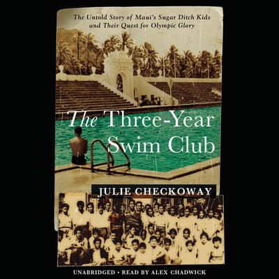 The Three-Year Swim Club by Julie Checkoway audiobook