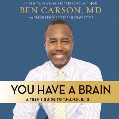 You Have a Brain by Ben Carson audiobook