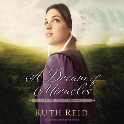 A Dream of Miracles by Ruth Reid audiobook