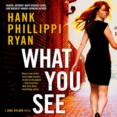What You See by Hank Phillippi Ryan audiobook