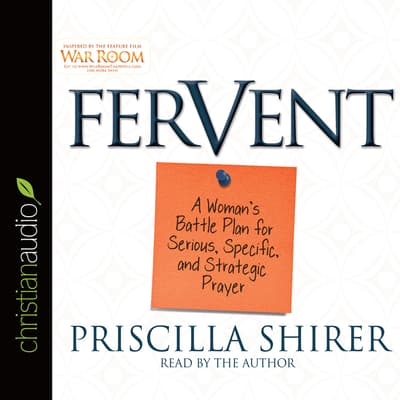 Fervent by Priscilla Shirer audiobook