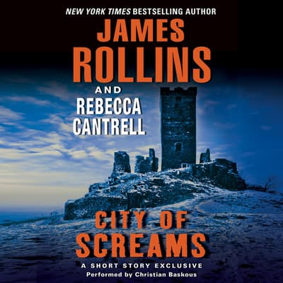 City of Screams by James Rollins audiobook