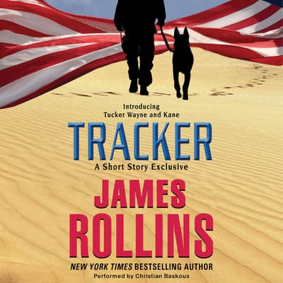 Tracker: A Short Story Exclusive by James Rollins audiobook