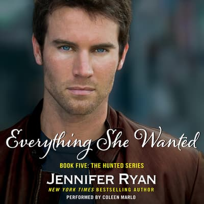 Everything She Wanted by Jennifer Ryan audiobook