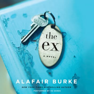 The Ex by Alafair Burke audiobook