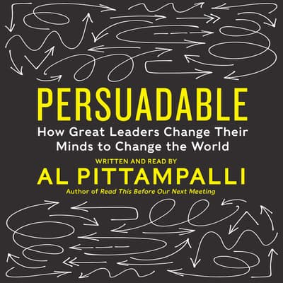 Persuadable by Al Pittampalli audiobook