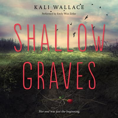 Shallow Graves by Kali Wallace audiobook