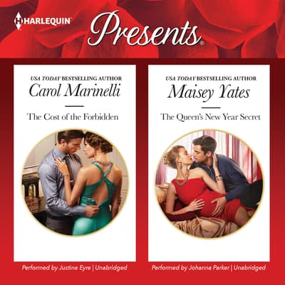 The Cost of the Forbidden & The Queen's New Year Secret by Carol Marinelli audiobook