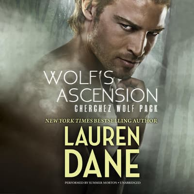 Wolf's Ascension by Lauren Dane audiobook