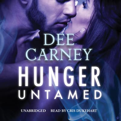 Hunger Untamed by Dee Carney audiobook