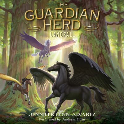 The Guardian Herd: Landfall by Jennifer Lynn Alvarez audiobook