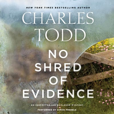 No Shred of Evidence by Charles Todd audiobook