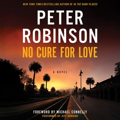 No Cure for Love by Peter Robinson audiobook